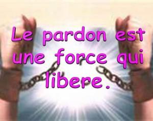 pardon force qui libére