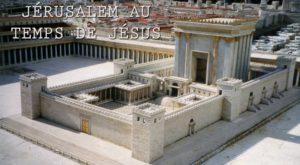 jérusalemem au temps de Jésus