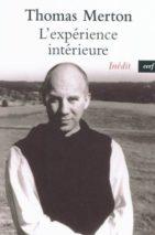 Les éléments essentiels de la contemplation spirituelle (Thomas Merton ; 11)
