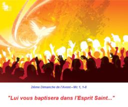 2ième Dimanche de l'Avent – par le Diacre Jacques FOURNIER