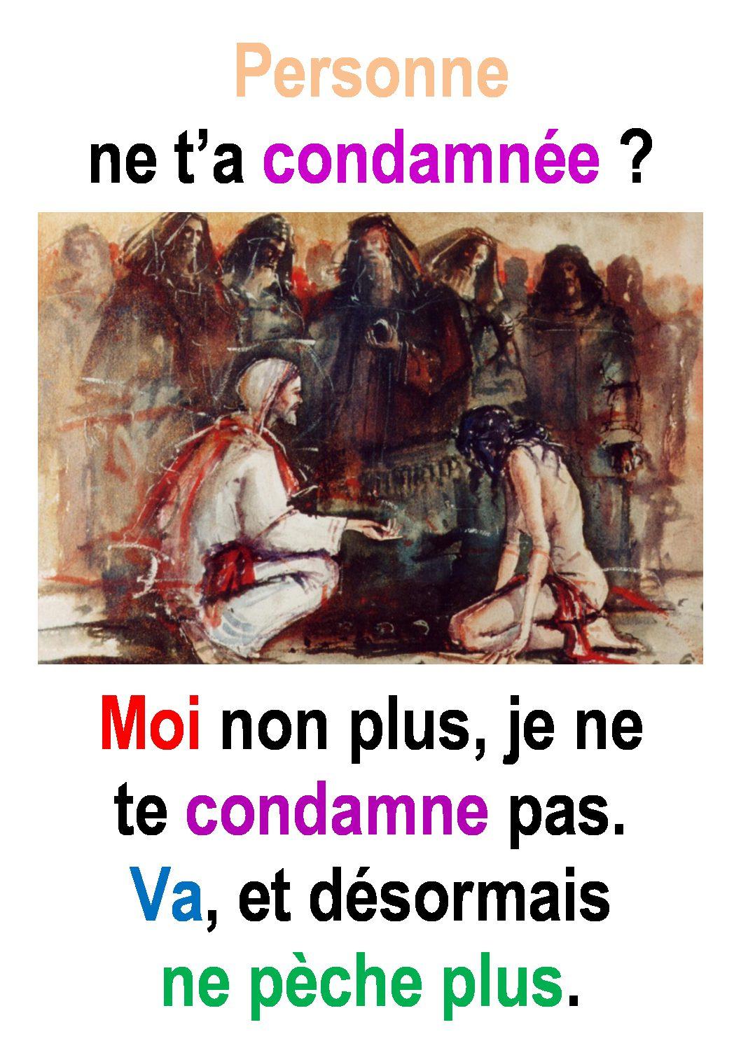 5ième  Dimanche de Carême  (Jean 8, 1-11) : « Dieu nous tourne vers l'avenir…» (Francis Cousin)