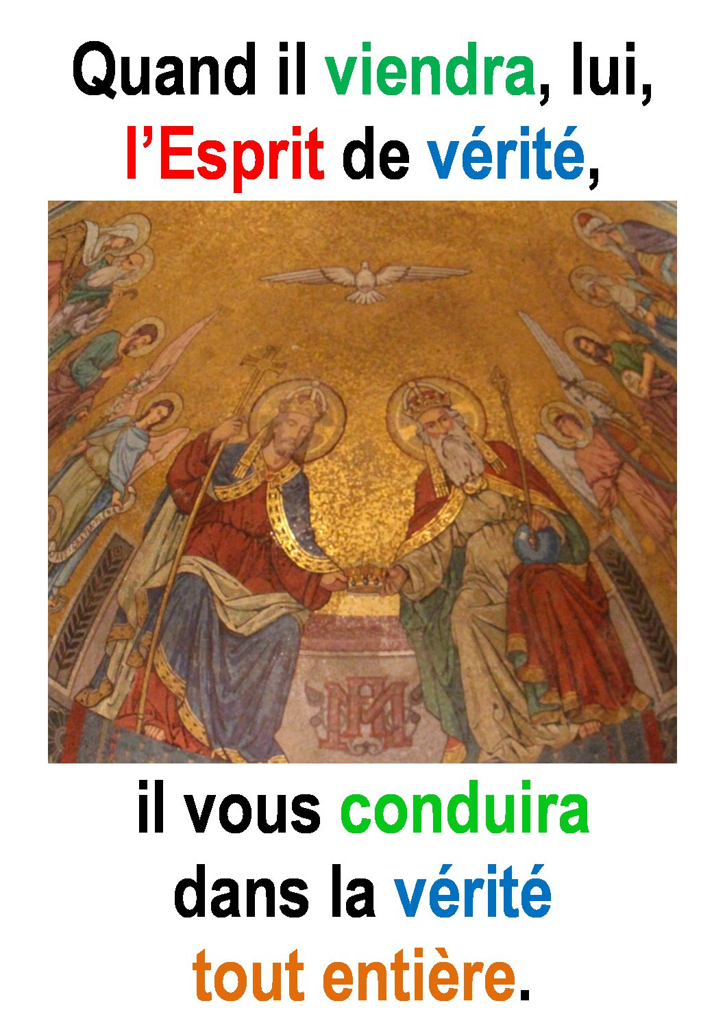 La Sainte Trinité (Jean 16, 12-15) : «L'Esprit de vérité vous conduira dans la Vérité toute entière.» (Francis Cousin)
