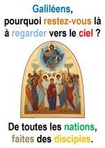 «Pourquoi restez-vous là, à regarder le ciel …» (Mtt 28, 16-20) ; L'Ascension – Francis COUSIN)