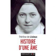 """""""Histoire d'une Âme"""" de Ste Thérèse de Lisieux (Noéline Fournier)"""